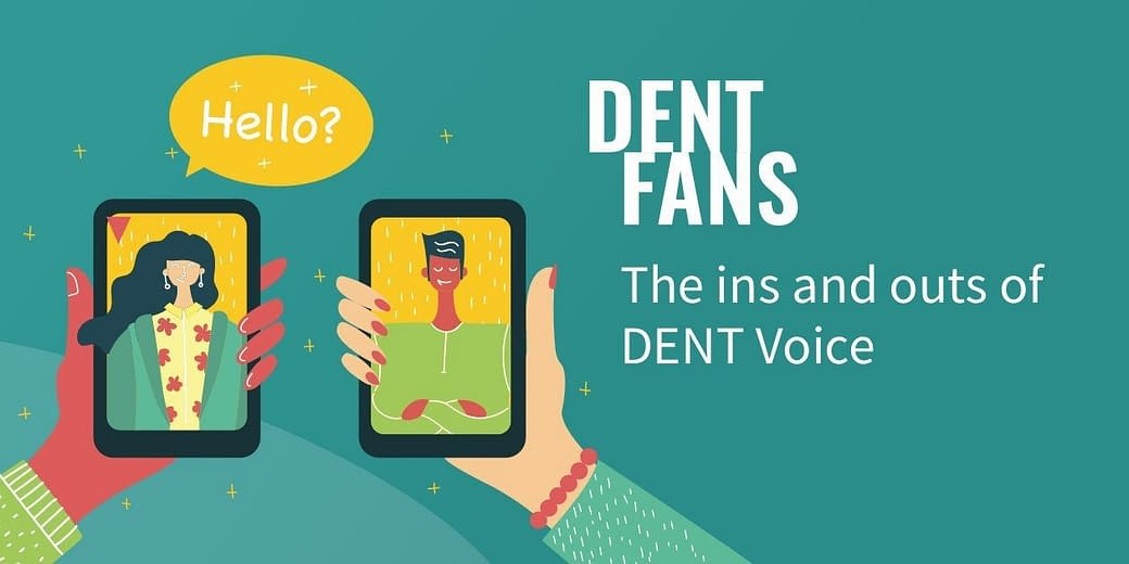 DENT Voice - International Voice Calling ins and outs