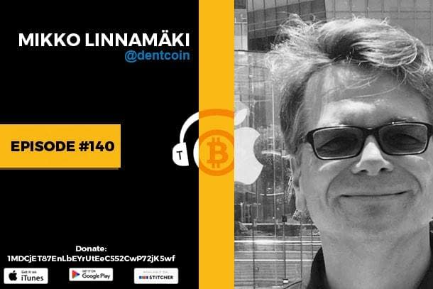 Mikko Linnamäki Episode #140 The Bitcoin Podcast