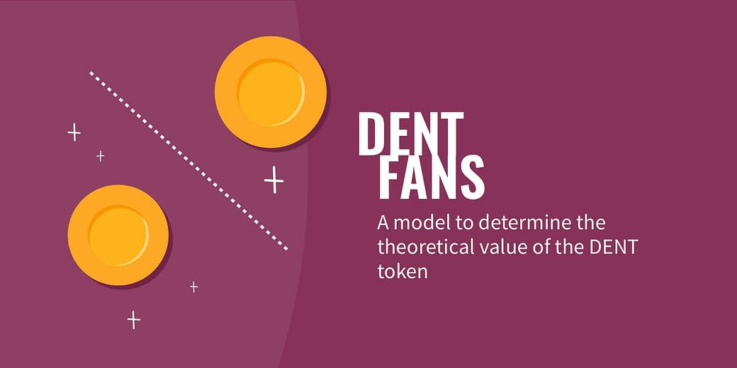 A model to determine the theoretical value of the DENT token