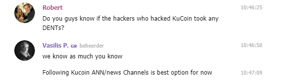 DENT Official TG Chat Group answer about KuCoin Hack