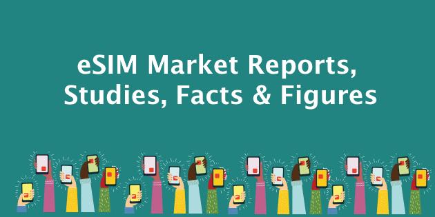 eSIM Market Reports and Studies